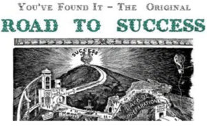 Road To Success - Famous Motivational Poster, Words of Wisdom and Tips on Success
